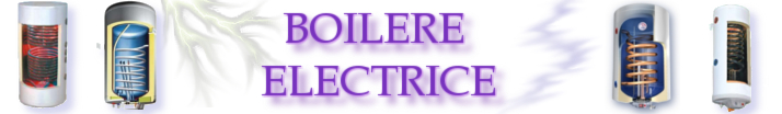 Boilere electrice